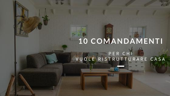 I 10 comandamenti per chi vuole ristrutturare casa for Software per ristrutturare casa